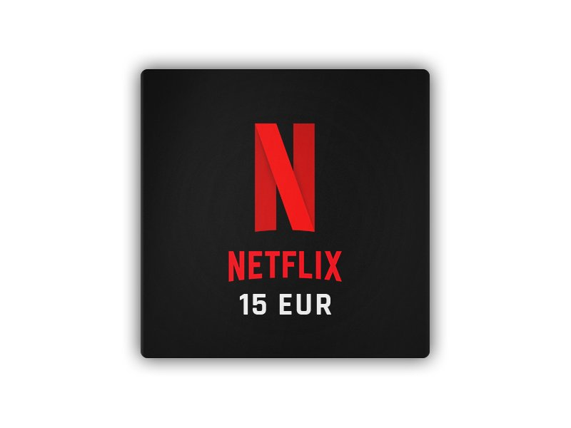 Netflix - 15 EUR